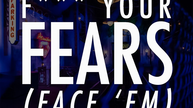 F*** Your Fears